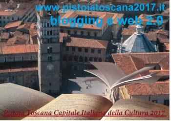 Pistoia Toscana Capitale italiana della Cultura 2017